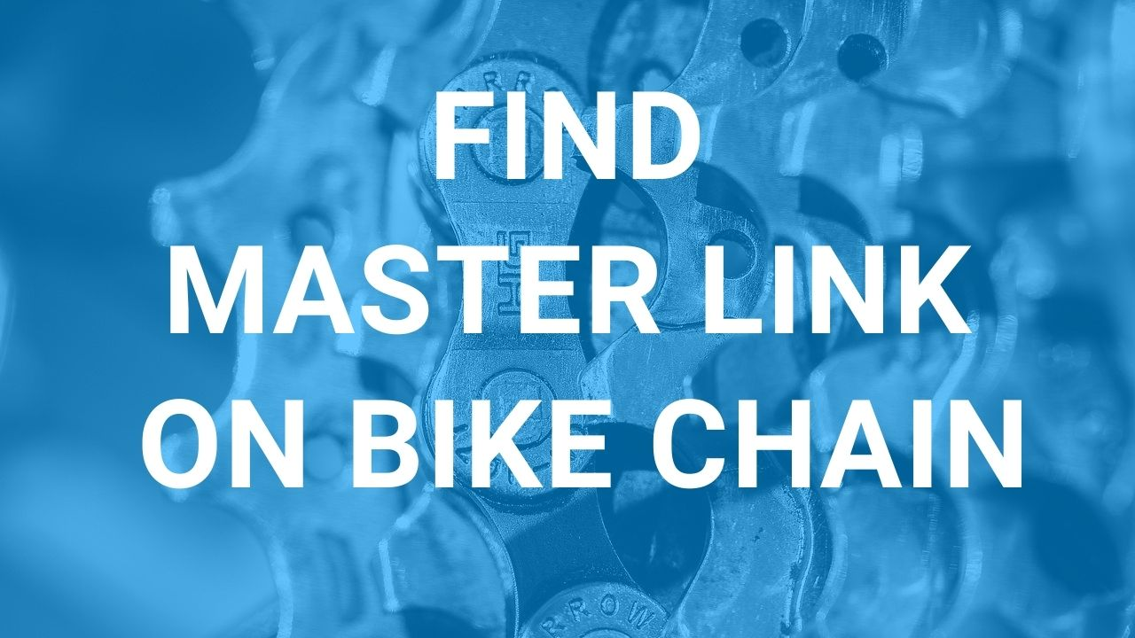 How to Find a Master Link On a Bike Chain?