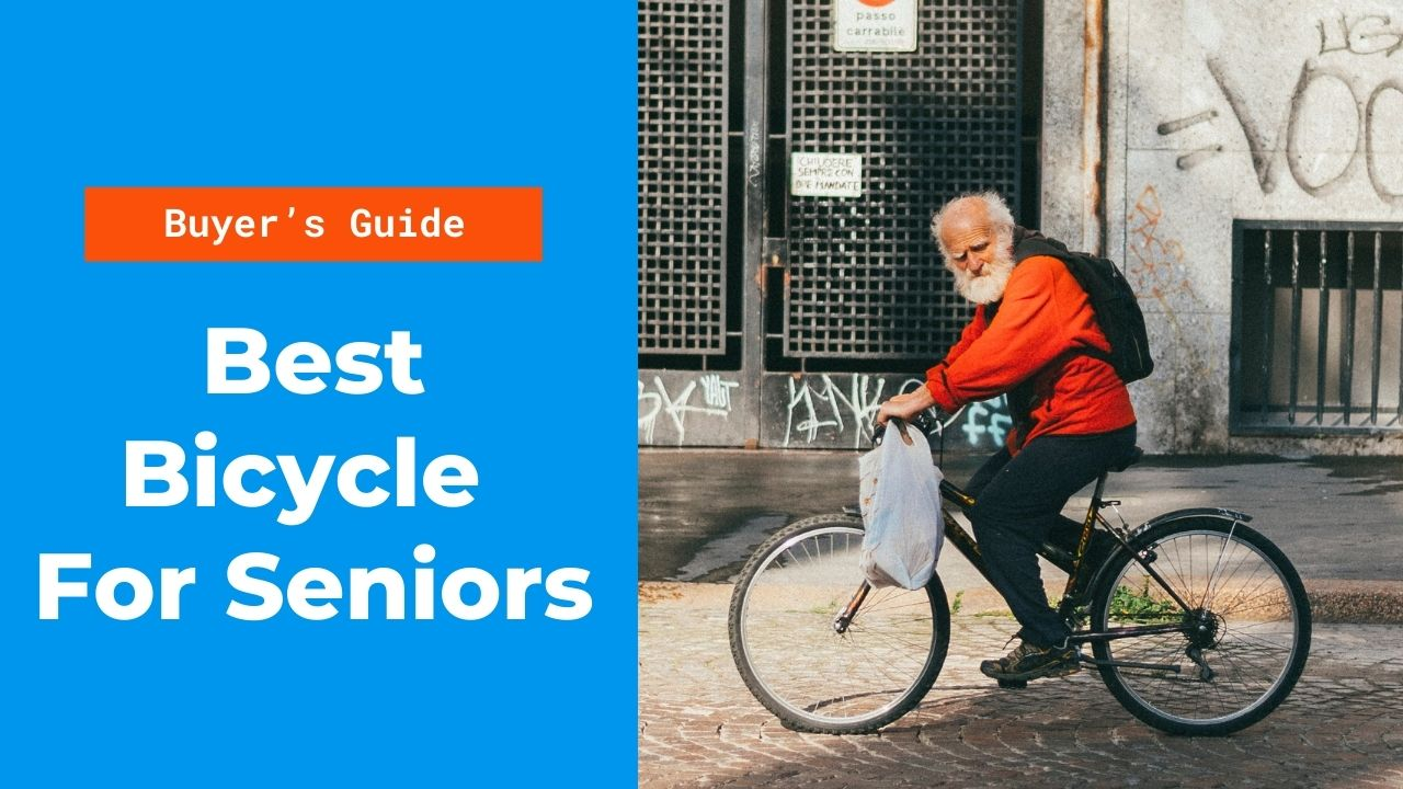 10 Best Bicycle For Seniors - 2020 Top Picks (Buyer's Guide)