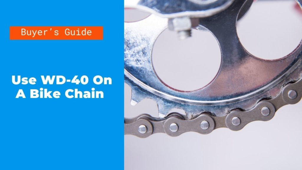 Can You Use WD-40 On A Bike Chain?